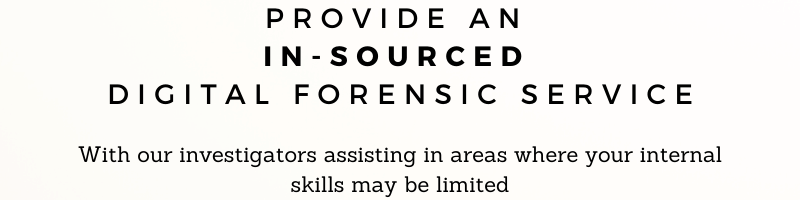 CITS - Provide an In-sourced Digital Forensic Services